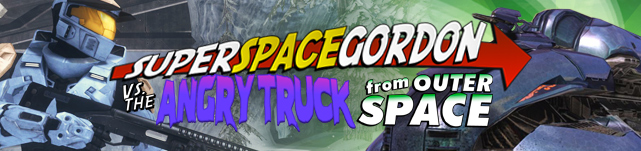 Super Space Gordon vs. the Angry Truck from Outer Space